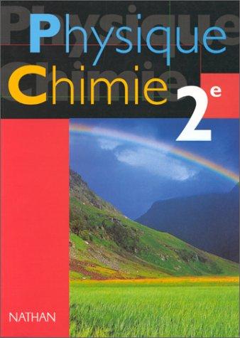 Physique-Chimie, 2de. Livre de l'élève