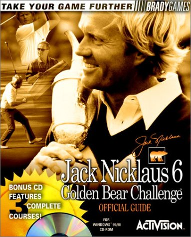 Golden Bear Challenge Official Strategy Guide (Jack Nicklaus Presents)
