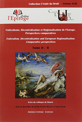 fdralisme-dcentralisation-et-rgionalisation-de-l-europe-perspectives-comparatives-tome-ii-ii