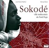 Sokode : ville multicentrée du Nord Togo