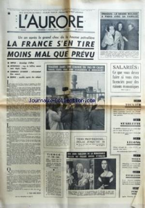 AURORE (L') [No 9466] du 07/02/1975 - UN AN APRES LE GRAND CHOC DE LA HAUSSE PETROLIERE - LA FRANCE S+¡EN TIRE MOINS MAL QUE PREVU - EMPLOI DAVANTAGE D'OFFRES - ENTREPRISES TROP DE FAILLITES ENCORE MAIS DEGATS LIMITES - COMMERCE EXTERIEUR REDRESSEMENT BIEN AMORCE - BOURSE SENSIBLE REPRISE DES VALEURS PAR J VAN DEN ESCH - TRAGEDIE DANS UNE COKERIE DU PAS-DE-CALAIS TROIS TUES PAR UNE EXPLOSION A DROCOURT - BATEAUX PAR THIERRY VIGOUREUX - BOURSE ECONOMIE ET ENTREPRISES - CARNET - C'EST L'AFFAIRE D