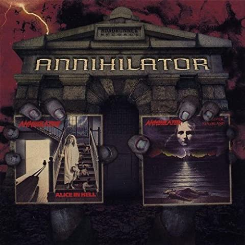 Alice In Hell/Never, Neverland (2 for 1) by Annihilator