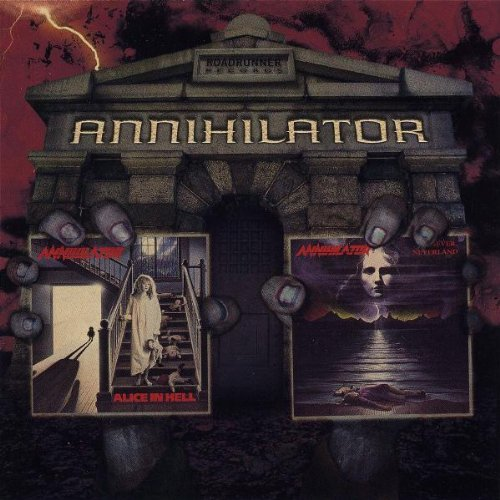 Alice In Hell/Never, Neverland (2 for 1) by Annihilator (2003-09-09)