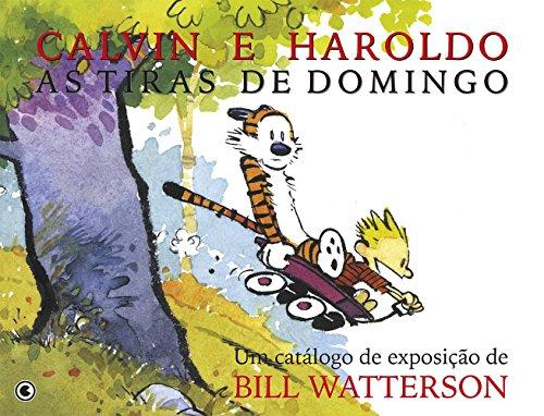 Calvin e Haroldo. As Tiras de Domingo (Em Portuguese do Brasil)