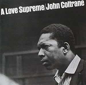 A Love Supreme: Remastered