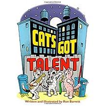 Cats Got Talent by Ron Barrett (2014-10-07)