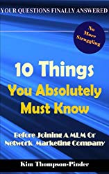 10 Things You Absolutely Must Know Before Joining A MLM or Home Based Business Company (English Edition)