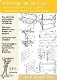 Wandregal selber bauen: 122 Patente zeigen wie!