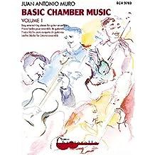 Basic Chamber Music: Easy entertaining pieces for guitar ensemble. Band 1. 2-4 Gitarren. Spielbuch mit CD.
