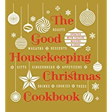 Good Housekeeping Christmas Cookbook: Updated With Festive Recipes & Ideas