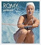 Romy - Die unveröffentlichten Bilder aus Inferno by Serge Bromberg (2010-03-01)