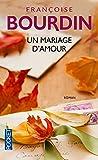 Un mariage d'amour.