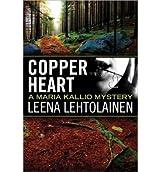 [(Copper Heart)] [Author: Leena Lehtolainen] published on (November, 2013)