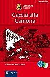 Caccia alla Camorra: Lernkrimi Italienisch. Aufbauwortschatz - Niveau B2 (Compact Lernkrimi - Kurzkrimis)