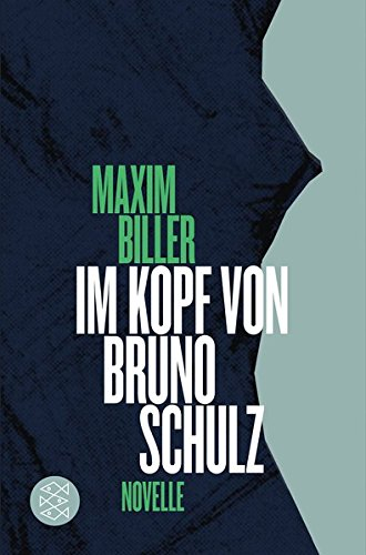 Buchseite und Rezensionen zu 'Im Kopf von Bruno Schulz: Novelle' von Maxim Biller