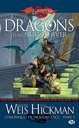 Dragons d'une nuit d'hiver: Chroniques de Dragonlance, T2