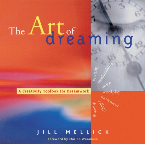 The Art Of Dreaming Tools For Creative Dream Work