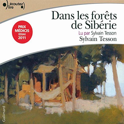 Dans les forêts de Sibérie par Sylvain Tesson