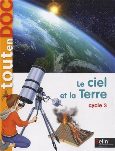 Le ciel et la terre Cycle 3