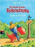 Der kleine Drache Kokosnuss kommt in die Schule (Die Abenteuer des kleinen Drachen Kokosnuss, Band 3) ( 3. März 2004 )