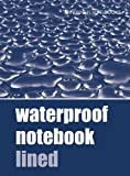 Waterproof Notebook Lined (Waterproof Notebooks)