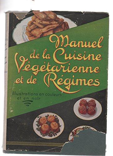 manuel de la cuisine vegetarienne et de regimes