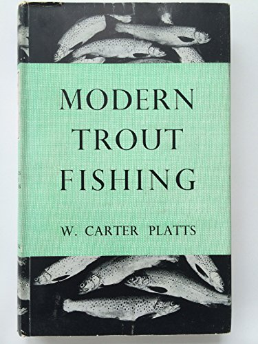 Modern Trout Fishing. With Sixteen Plates and Fifteen Line Illustrations.