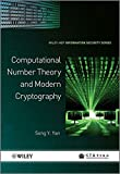 Computational Number Theory and Modern Cryptography (Information Security)