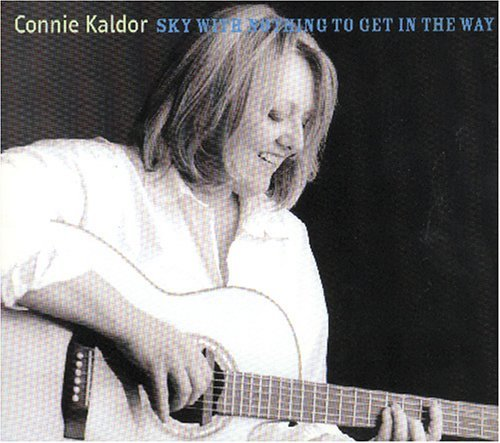 Sky With Nothing to Get in the by Connie Kaldor (Kaldor Connie)