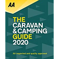 AA Caravan & Camping Guide 2020 (AA Lifestyle Guides): The UK's Best Selling Annually Updated Camping Guide: 52nd…