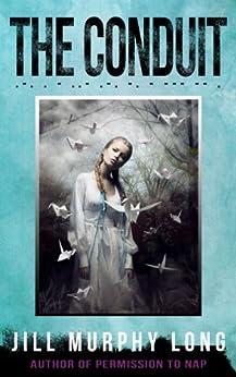 The Conduit by [Murphy Long, Jill]
