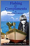Image de FISHING FOR COMPLIMENTS: The Memoires of a Galley Slave (English Edition)