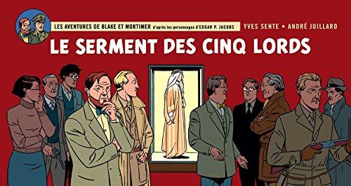 Blake & Mortimer - tome 21 - Serment des cinq Lords (Le)