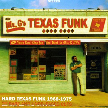 Texas Funk - Hard Texas Funk 1968-1975 - 21 Rare And Unreleased Cuts [Import allemand]