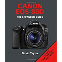 Canon EOS 80D (Expanded Guide) (Expanded Guides)