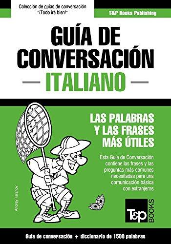 Guía de Conversación Español-Italiano y diccionario conciso de 1500 palabras por Andrey Taranov
