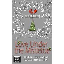 Love Under the Mistletoe (English Edition)