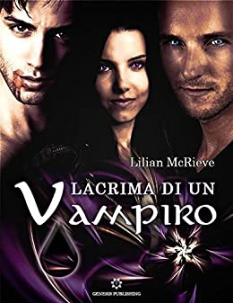 Lacrima di un Vampiro di [McRieve, Lilian]