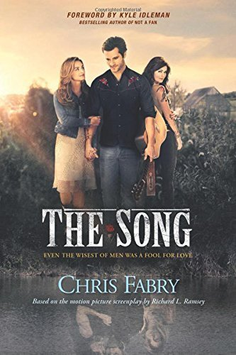The Song by Fabry, Chris, Ramsey, Richard L  (2014) Paperback