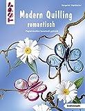 Modern Quilling romantisch (kreativ.kompakt.)