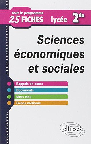 Sciences Économiques et Sociales Lycée Seconde Tout le Programme 25 Fiches