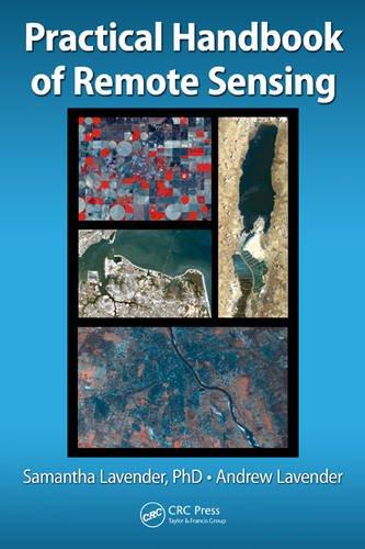 Practical Handbook of Remote Sensing -