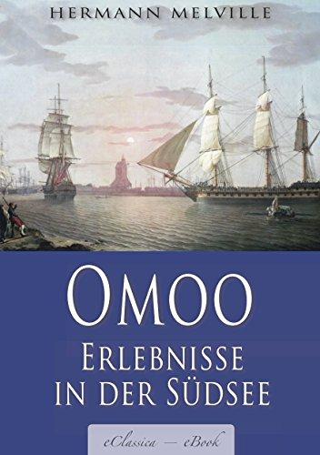 Herman Melville: Omoo - Erlebnisse in der Südsee