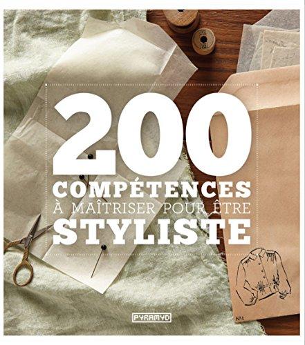200 compétences à maîtriser pour être styliste par Aisling Mckeefry