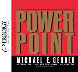 The Power Point by Michael E. Gerber (2012-11-01)