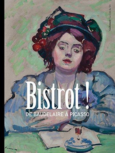 Bistrot!: De Baudelaire  Picasso