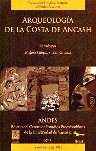 Arqueología de la costa de Ancash (Travaux de l'IFÉA) (Spanish Edition)