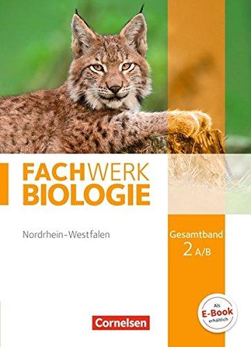 Fachwerk Biologie - Nordrhein-Westfalen: Gesamtband 2 A/B - Schülerbuch