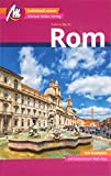 Rom MM-City Reiseführer Michael Müller Verlag: Individuell reisen mit vielen praktischen Tipps und Web-App mmtravel.com