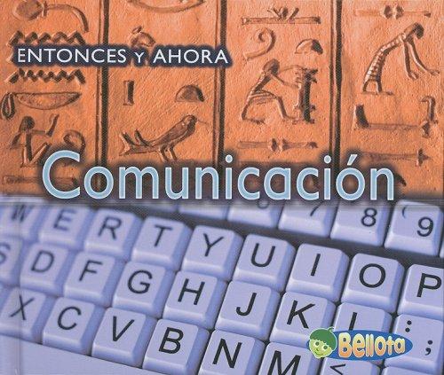 Comunicacion (Entonces Y Ahora / Then and Now) por Vicki Yates